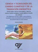 CIENCIA Y TECNOLOGIA DEL CAMBIO CLIMATICO Y DE LA TRANSICION ENERGETICA
