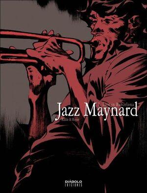JAZZ MAYNARD 07:LIVE IN BARCELONA