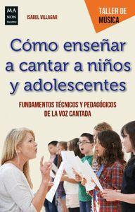 COMO ENSEÑAR A CANTAR A NIÑOS Y ADOLESCENTES