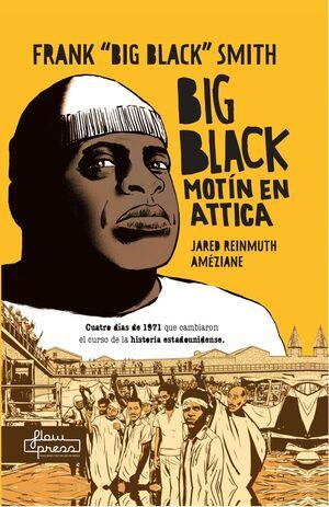 BIG BLACK MOTÍN EN ATTICA