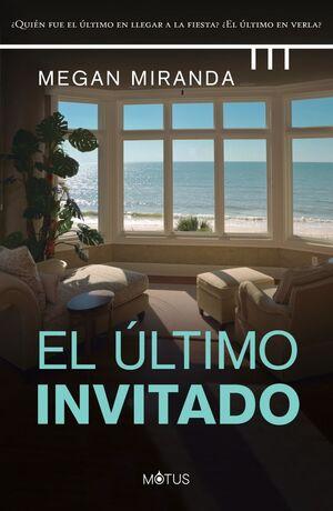 EL ULTIMO INVITADO