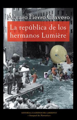 REPUBLICA DE LOS HERMANOS LUMIERE,LA