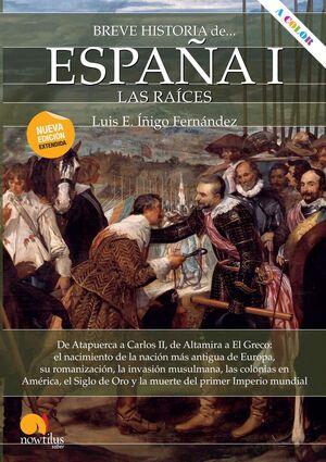 BREVE HISTORIA DE ESPAÑA I LAS RAICES