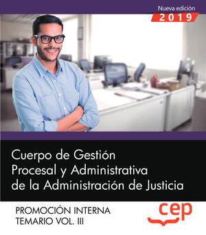 019 T3 (INTERNA) CUERPO GESTION PROCESAL Y ADMINISTRATIVA ADMINISTRACION JUSTICIA