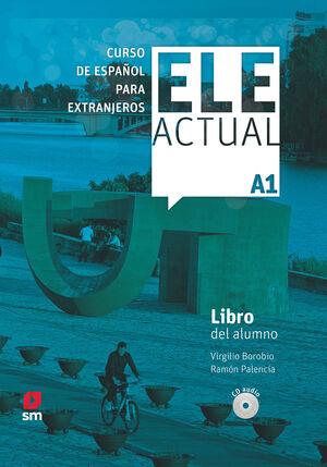 019 ELE ACTUAL A1 CURSO ESPAÑOL EXTRANJEROS LIBRO DEL ALUMNO