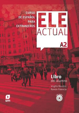 019 ELE ACTUAL A2 CURSO ESPAÑOL EXTRANJEROS LIBRO DEL ALUMNO