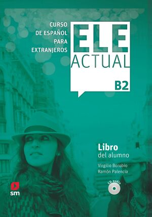 019 ELE ACTUAL B2 CURSO ESPAÑOL EXTRANJEROS LIBRO ALUMNO