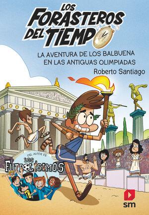 T8 LA AVENTURA DE LOS BALBUENA EN LAS ANTIGUAS OLIMPIADAS
