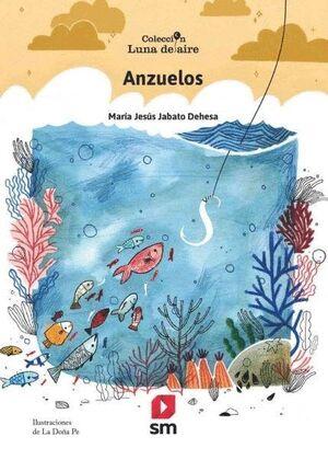 ANZUELOS -COLECCION LUNA DE AIRE