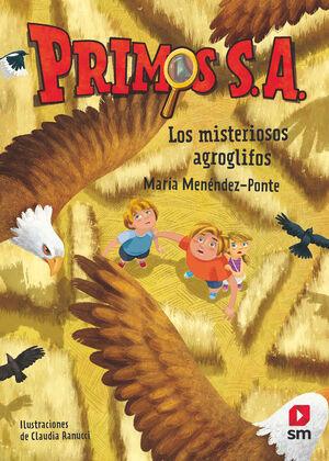 LOS MISTERIOSOS AGROGLIFOS. PRIMOS S.A 6