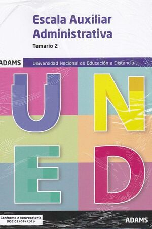 019 T2 AUXILIARES ADMINISTRATIVOS UNIVERSIDAD NACIONAL DE EDUCACIÓN A DISTANCIA (UNED)