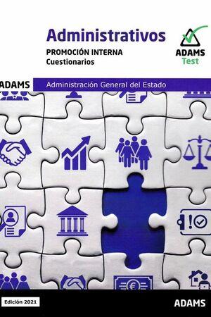 021 TEST (INTERNA) ADMINISTRATIVOS ADMINISTRACION GENERAL ESTADO
