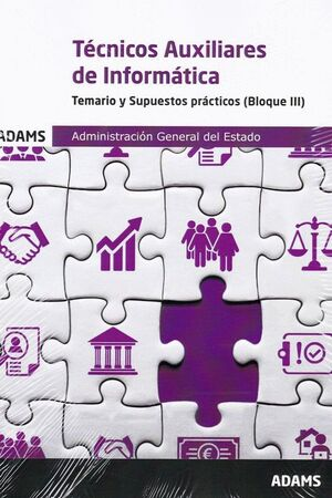 021 TEM/SUP TECNICOS AUXILIARES DE INFORMATICA (BLOQUE III) ADMINISTRACION GENERAL DEL ESTADO