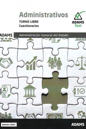 021 TEST (LIBRE) ADMINISTRATIVOS ADMINISTRACION GENERAL DEL ESTADO -CUESTIONARIOS