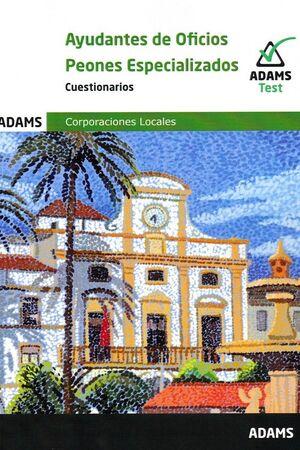 021 TEST AYUDANTES DE OFICIO PEONES ESPECIALIZADOS CORPORACIONES LOCALES