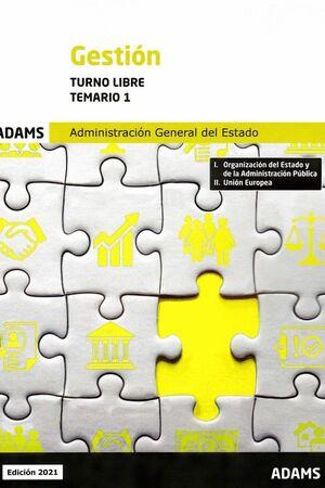 021 T1 (LIBRE) GESTION ADMINISTRACION GENEAL DEL ESTADO