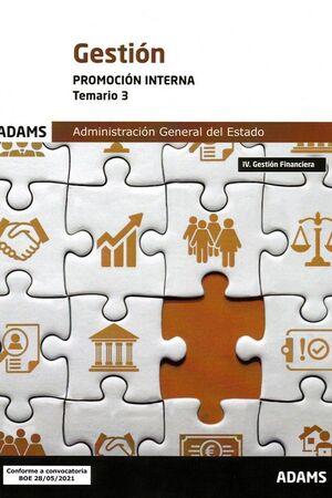 021 T3 (INTERNA) GESTION ADMINISTRACION GENERAL ESTADO: IV. GESTION FINANCIERA
