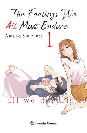 THE FEELINGS WE ALL MUST ENDURE Nº 01/03
