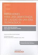 REFLEXIONES PARA UNA DEMOCRACIA DE CALIDAD EN UNA ERA TECNOLÓGICA