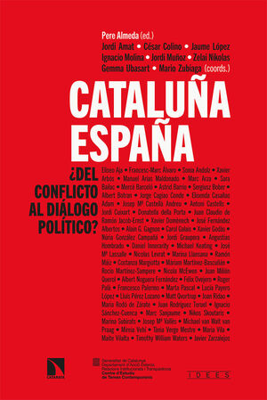 CATALUÑA-ESPAÑA: ¿DEL CONFLICTO AL DIÁLOGO POLÍTICO