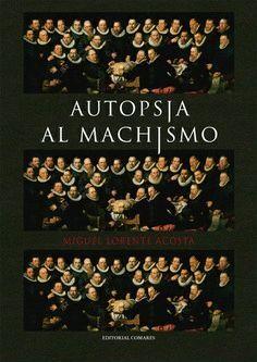 AUTOPSIA AL MACHISMO