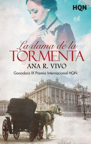 LA DAMA DE LA TORMENTA - GANADORA IX PREMIO INTERNACIONAL HQÑ