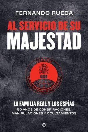 AL SERVICIO DE SU MAJESTAD