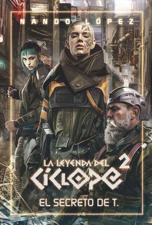 EL RECRETO DE T. - LA LEYENDA DEL CICLOPE/2