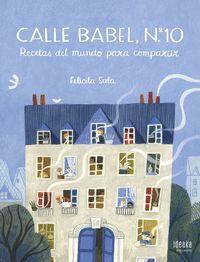 CALLE BABEL, Nº 10. RECETAS DEL MUNDO PARA COMPARTIR