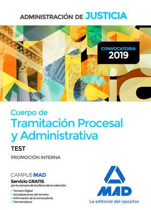 019 TEST (INTERNA) TRAMITACIÓN PROCESAL Y ADMINISTRATIVA ADMINISTRACION JUSTICIA PROMOCION INTERNA