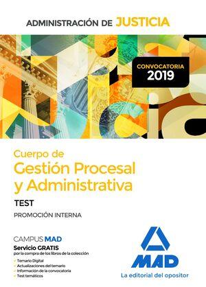 019 TEST (INTERNA) GESTIÓN PROCESAL Y ADMINISTRATIVA DE LA ADMINISTRACIÓN DE JUSTICIA PROMOCION INTERNA