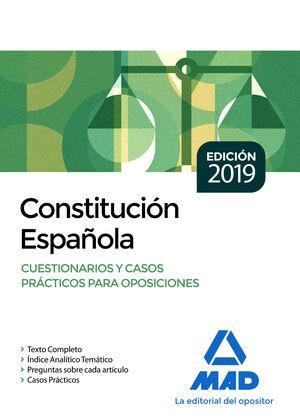 019 CONSTITUCIÓN ESPAÑOLA. CUESTIONARIOS Y CASOS PRÁCTICOS PARA OPOSICIONES