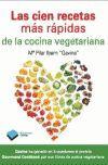 100 RECETAS MAS RAPIDAS DE LA COCINA VEGETARIANA, LAS