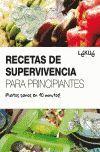 RECETAS DE SUPERVIVENCIA PARA PRINCIPIANTES