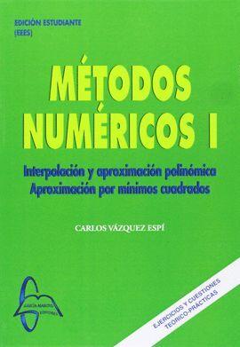 METODOS NUMERICOS I. INTERPOLACION Y APROXIMACION POLINOMICA...