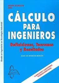 CALCULO PARA INGENIEROS. DEFINICIONES, TEOREMAS Y RESULTADOS
