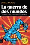 GUERRA DE DOS MUNDOS, LA. SUPERHEROES Y CIENCIA FICCION...