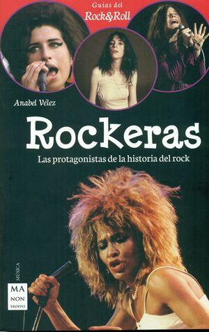 ROCKERAS. LAS PROTAGONISTAS DE LA HISTORIA DEL ROCK
