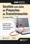 GESTION CON EXITO DE PROYECTOS DE TRANSFORMACION