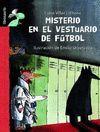 MISTERIO EN EL VESTUARIO DE FUTBOL - LIBROSAURIO (+8 AÑOS)