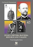 JULIO CERVERA BAVIERA, REPUBLICANO Y MASON