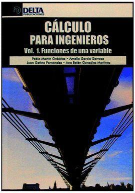 013 T1 CALCULO PARA INGENIEROS: FUNCIONES DE UNA VARIABLE