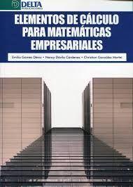 014 ELEMENTOS DE CALCULO PARA MATEMATICAS EMPRESARIALES