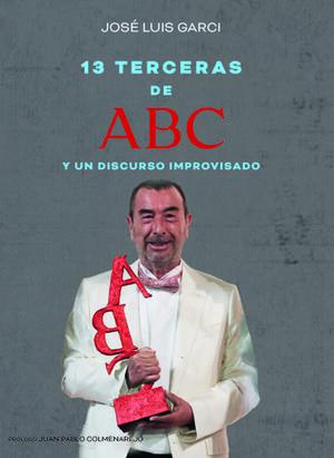 13 TERCERAS DE ABC Y UN DISCURSO IMPROVISADO