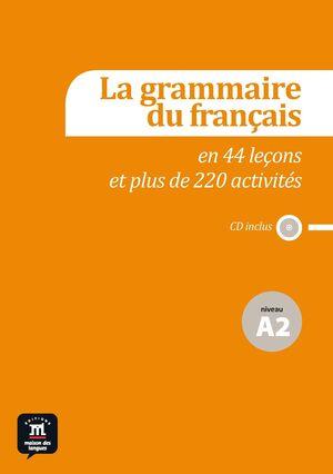 LA GRAMMAIRE DU FRANCAIS NIVEL A2