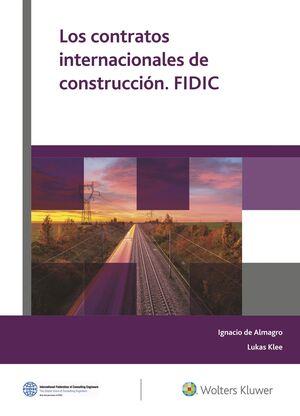 LOS CONTRATOS INTERNACIONALES CONSTRUCCION. FIDIC.