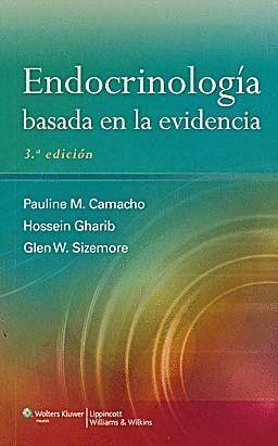 ENDOCRINOLOGÍA BASADA EN LA EVIDENCIA, 3ª EDICIÓN
