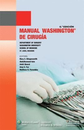 MANUAL WASHINGTON DE CIRUGÍA, 6ª EDICIÓN