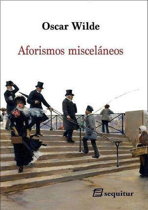 AFORISMOS MISCELÁNEOS