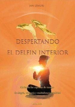 DESPERTANDO EL DELFÍN INTERIOR